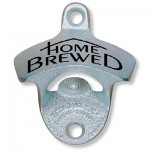 """Home Brewed""  Wall Mount Bottle Opener"