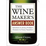 Winemakers Answer Book